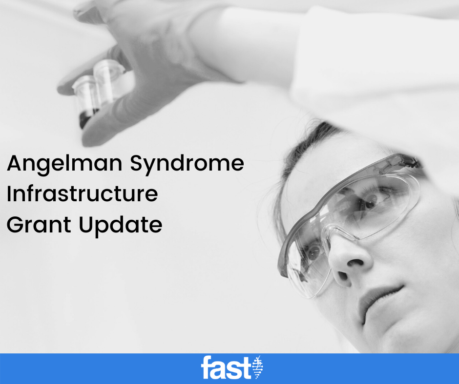 Angelman Syndrome Infrastructure Grant Update